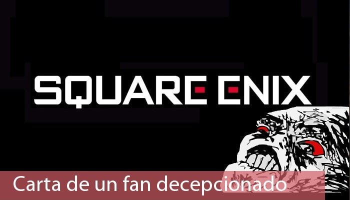 Carta de un fan Square Enix