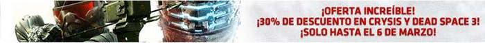 Banner descuento 30% en Crysis 3 y Dead Space 3 Origin