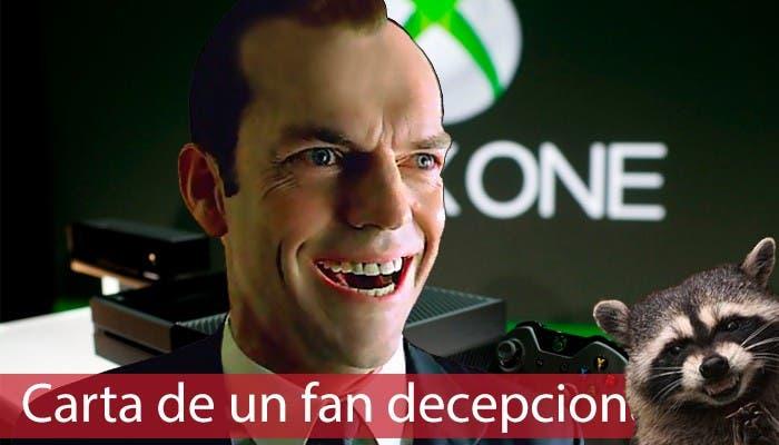 Carta fan decepcionado con Xbox One y Microsoft