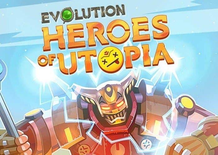 Evolution Heroes of Utopia