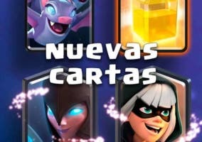 Nuevas cartas Clash Royale